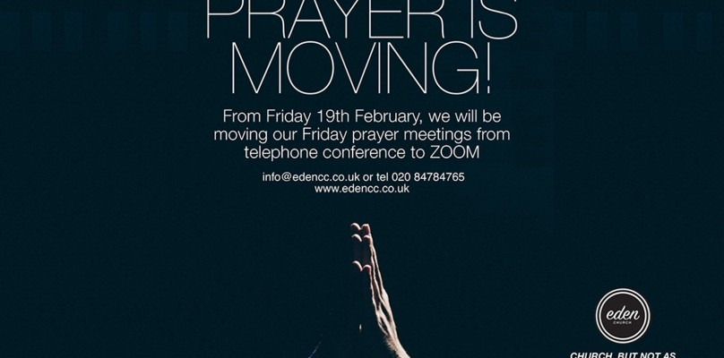 PRAYER MEETING ON ZOOM EVERY FRIDAY FROM 8PM TO 9PM